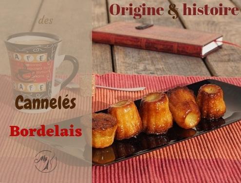 Origine et histoire des cannelés bordelais