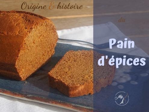 Origine et histoire du pain d'épices