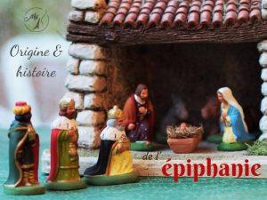 Origine et histoire de l'épiphanie