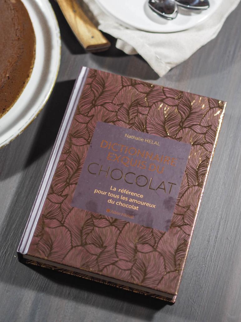 Dictionnaire exquis du chocolat de Nathalie Helal, gastronomie et recettes
