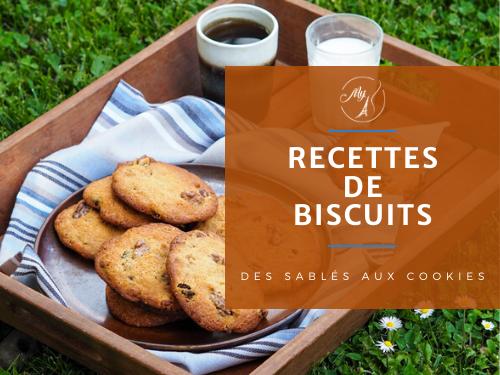 recettes de biscuits sables et cookies du blog culinaire My Parisian Kitchen