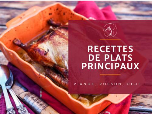 Recettes de plats principaux, poisson, viande ou œuf du blog culinaire My Parisian Kitchen
