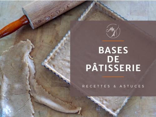 recettes de base de pâtisserie, trucs et astuces du blog culinaire My Parisian Kitchen