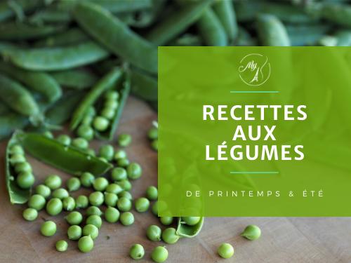 recettes aux légumes de printemps et d'été du blog culinaire My Parisian Kitchen