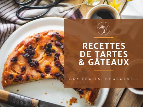 Recettes de tartes et gâteaux du blog culinaire My Parisian Kitchen