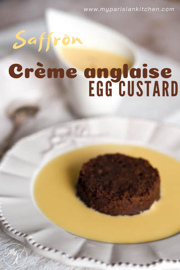 saffron creme anglaise French egg custard