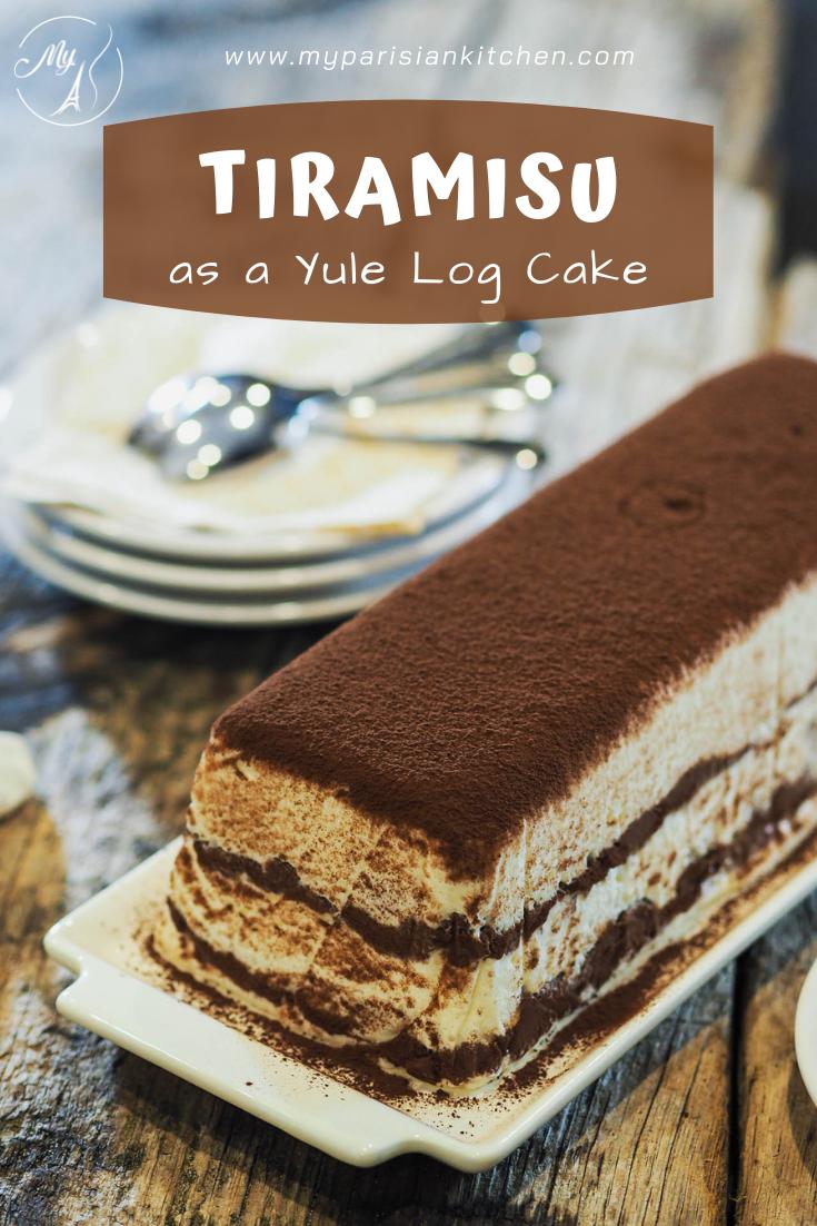 Tiramisu served as a yule log cake