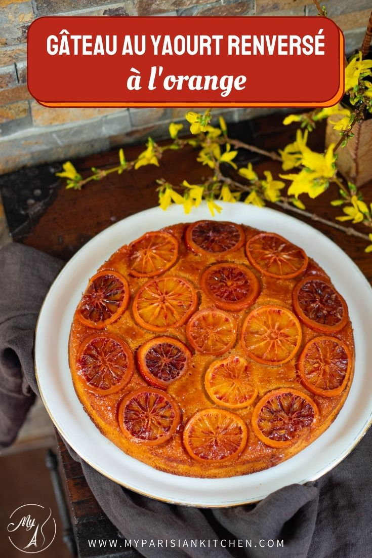 Gâteau au yaourt renversé à l'orange