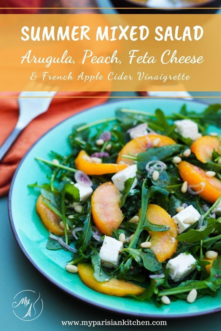 summer mixed salad apple cider vinaigrette arugula & peach